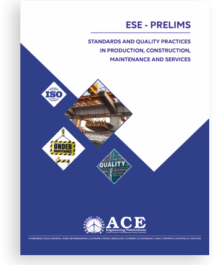 ESE 2018 Prelims Standards and Quality Practices in Production, construction, Maintenance and Services.