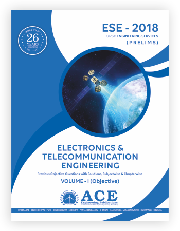 ESE 2018 Prelims Electronics and Telecommunications Objective Volume 1