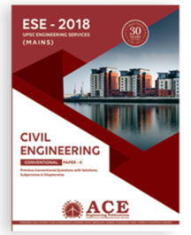 ESE 2018 Mains CIVIL Engg Conventional Paper 2, Previous Conventional Questions with solutions