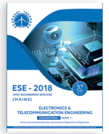 ESE 2018 Mains Electronics & Communications Conventional Paper 1