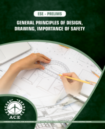 ESE-2020 Prelims General Principles Of Design, Drawing, Importance Of Safety for UPSC