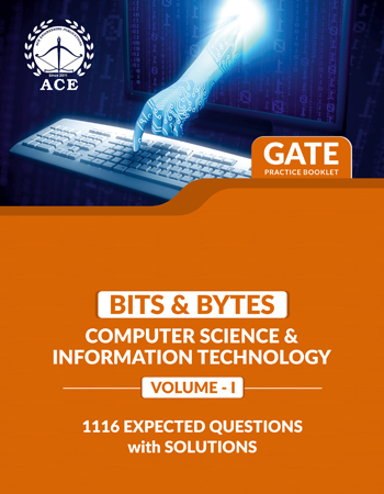 GATE 2020 Bits-Byts Practice Questions With Solutions Volume-1 for Computer Science And Information Technology