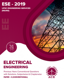 ESE 2019 Mains Conventional Paper II Previous Conventional Questions With Solutions for Electrical Engineering