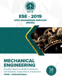 ESE 2019 Conventional Paper I Previous Conventional Questions With Solutions for Mains Mechanical Engineering