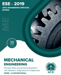 ESE 2019 Mains Conventional Paper II Previous Conventional Questions With Solutions for Mechanical Engineering
