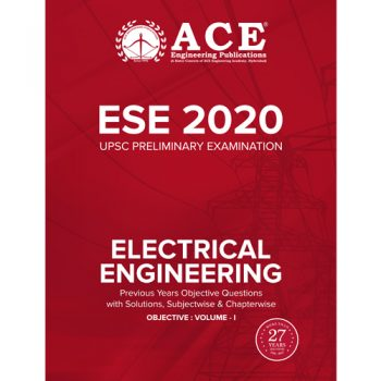 ESE-2020 UPSC Preliminary Examination questions with solutions Volume-1 for Electrical Engineering