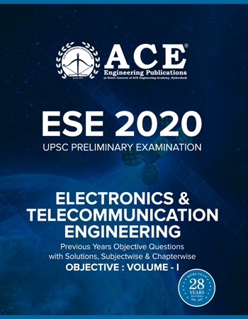 ESE-2020 UPSC Preliminary Examination questions with solutions Volume-1 for Electronics tele Communication Engineering